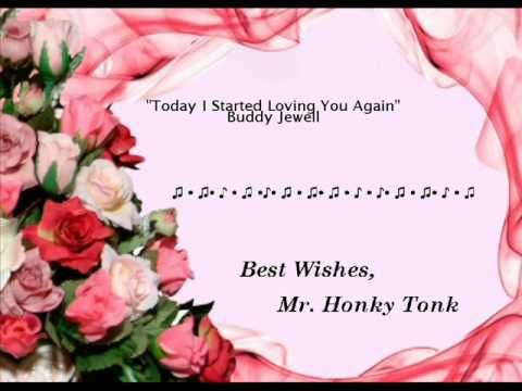 Today I Started Loving You Again Buddy Jewell