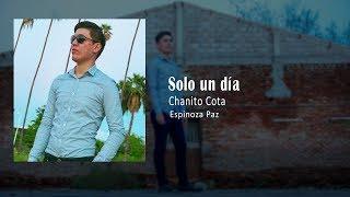 Chanito Cota - Solo un día