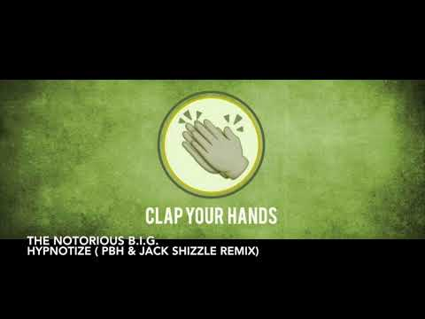 The Notorious B.I.G - Hypnotize (PBH & Jack Shizzle Remix)
