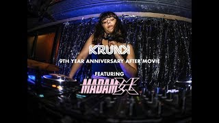 KRUNK 9th year anniversary ft MADAM X (UK) - After Movie