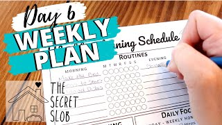 WEEKLY CLEANING PLAN   Day 6 - The Secret Slob
