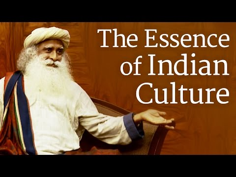 The Essence of Indian Culture | Sadhguru