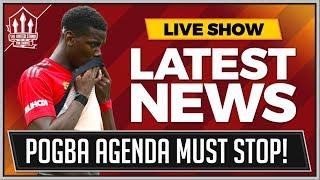 Pogba Hate Must Stop! Man Utd News Now