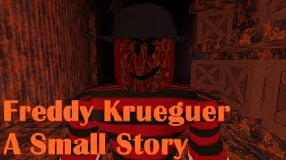 "Freddy Krueguer (A roblox small story of ""A Nightmare On Elm Street"") - Horror -"