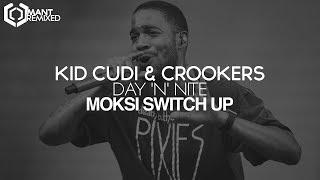 Kid Cudi & Crookers - Day 'n' Nite (Moksi Switch Up)