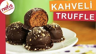 5 Dakikada KAHVELİ TRUFFLE - Çikolata ve kahvenin dayanılmaz buluşması :)