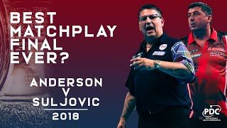 BEST EVER MATCHPLAY FINAL? | Anderson v Suljovic | 2018 World Matchplay