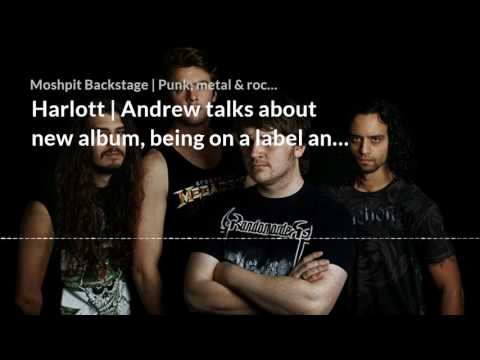 Harlott | Andrew talks about new album, being on a label and the state of the worl