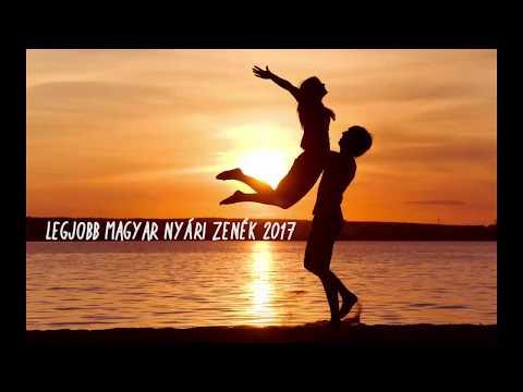 Legjobb Magyar Nyári Zenék 2017 | Hungarian Summer Dance Music Mix 2017