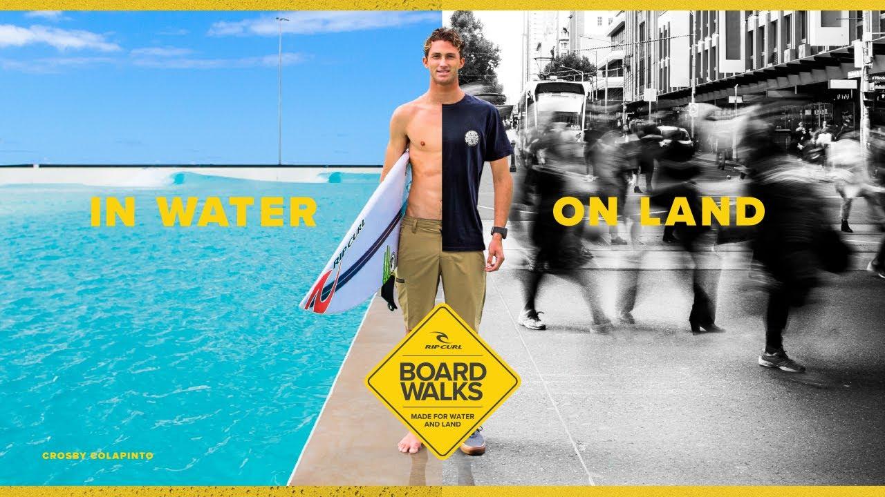 Boardwalks | In Water, On Land | Rip Curl 2020