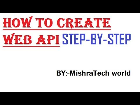 HOW TO CREATE WEB API STEP BY STEP