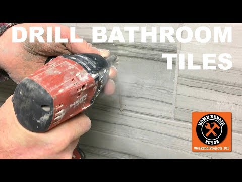 How to Drill a Hole in a Tile and  Add Bathroom Accessories (Step-by-Step)