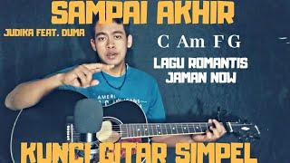 Gambar cover Kunci gitar simpel (Sampai akhir - Judika Feat. Duma) by Thoriq Bakhri tutorial gitar untuk pemula