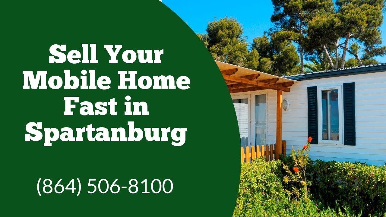 We Buy Mobile Homes Spartanburg - CALL 864-506-8100