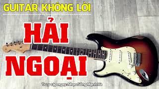 Hòa Tấu Guitar Không Lời   Liên Khúc Rumba Guitar Nhạc Vàng Bolero Hải Ngoại   Nhạc Sống Mạnh Hà