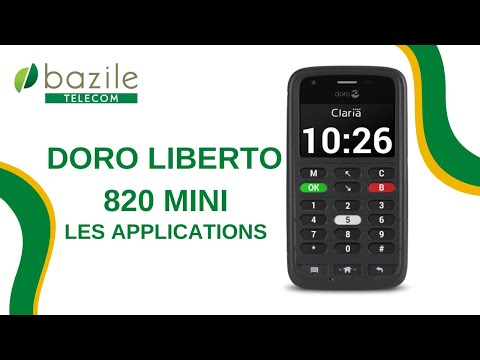 Doro Liberto 820 mini Claria - les applications visuelles - présenté par Bazile Telecom
