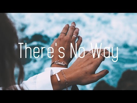 Lauv - There's No Way ft. Julia Michaels (Lyrics) | Mushroom People Remix