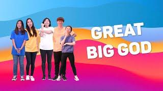 Great Big God | Hannah + Friends