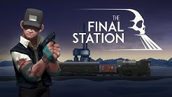 The Final Station Walkthrough Gameplay & Ending - FULL Game (PC)