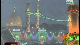 Karbala TV - Live Shaban Salatal Maghrib from Roza Hazrat Imam Hussain AS Part 1 of 2
