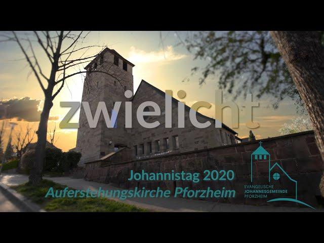 zwielicht - Johannistag 2020 (28.06.2020) Johannesgemeinde Pforzheim mit Pfarrerin Heike Springhart