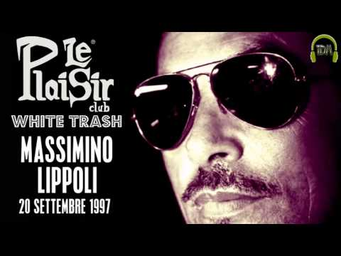 Massimino Lippoli @ Le Plaisir [White Trash] 20 Settembre 1997