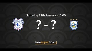 Cardiff v Huddersfield Predictions, Betting Tips and Match Preview Premier League