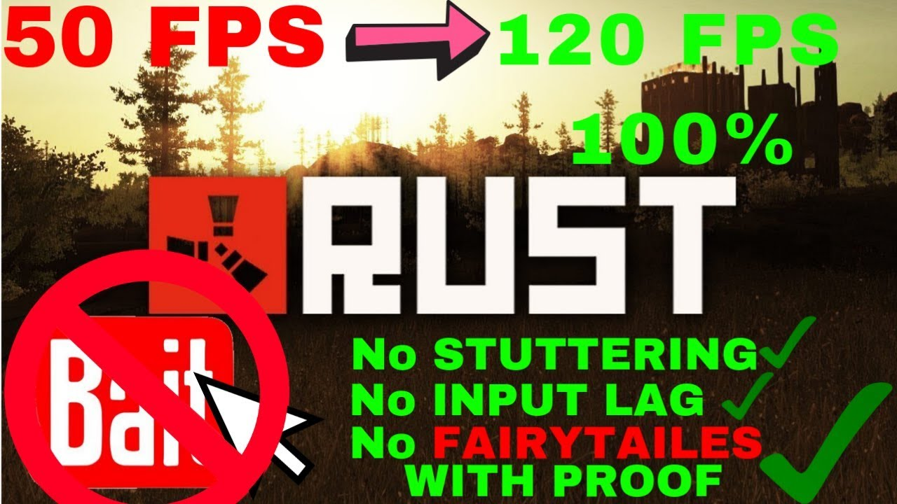 Rust Optimization |Increase FPS Guide Remove Input Lag Stuttering Combat  Best Settings 2019