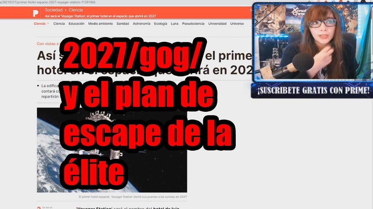 2027 y el plan de escape de la Él1te