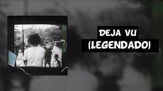 J. Cole - Deja Vu [Legendado]