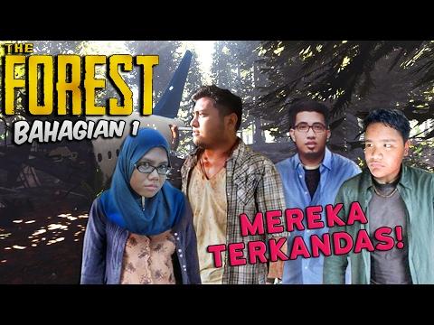 MEREKA TERKANDAS! | The Forest (Ep. 1) (Bahasa Malaysia)
