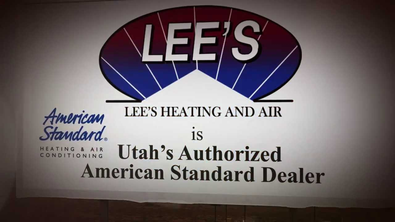 Lee\'s Heating and Air   Utah\'s Authorized American Standard Dealer ...