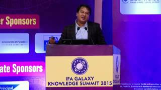 IFA Galaxy 6th Knowledge Summit: 11-Oct-2015 - Paradigm Shift in MF Sales Practices - Mr. Amar Shah