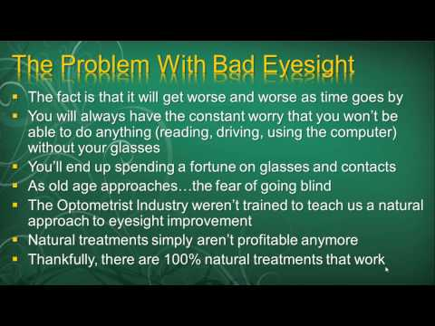 Blurred Vision Causes - Can Blurred Vision Be Cured Naturally?  (Part 1)