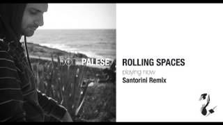 Dodi Palese - Rolling Space (Santorini Remix)