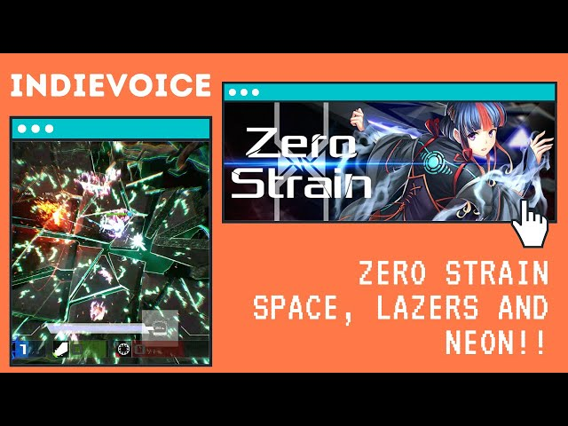Indie Game Review: Zero Strain - Space, Neon, and Super colorful!