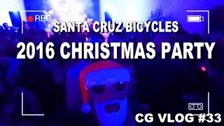 Santa Cruz Bicycles 2016 Christmas Party MADNESS - CG VLOG #33