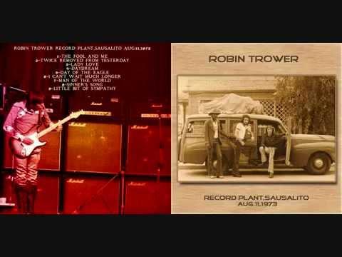Robin Trower-  Record Plant, Sausalito, Ca 8/11/73