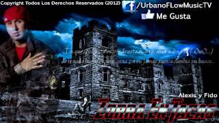 Alexis Y Fido - Zorra En Tacas (Con Letra) ★REGGAETON 2012★ // DALE LIKE