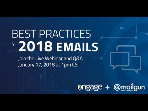 Best Practices for 2018 Emails. Ongage & Mailgun
