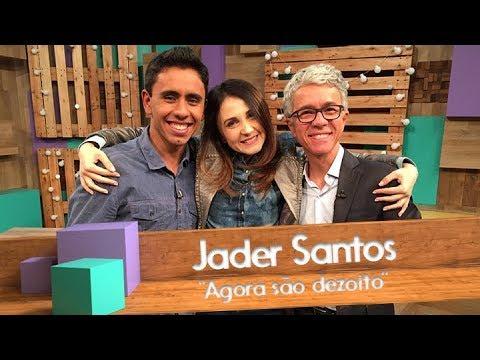 Jader Santos - Agora são dezoito