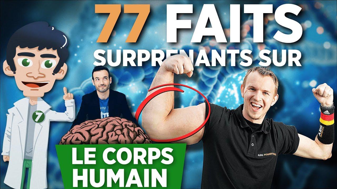 77 FAITS SURPRENANTS SUR LE CORPS HUMAIN