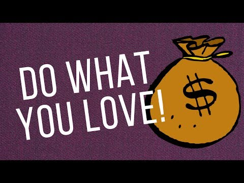 Attracting Money By Doing What You Love!  (Use This!)