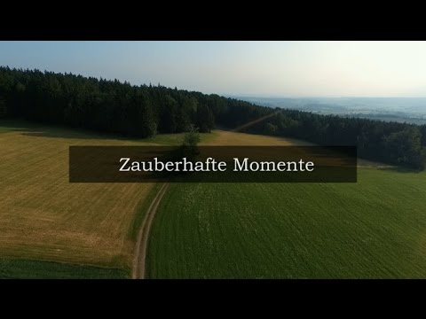 Zauberhafte Momente. Schöne Oberpfalz.