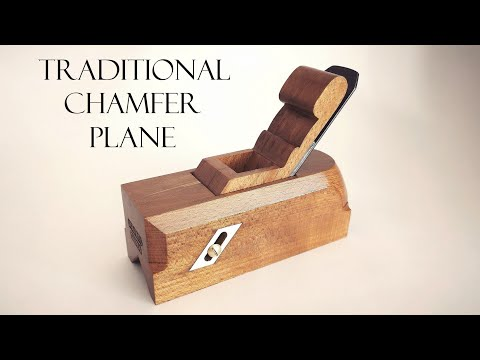 012 Traditional chamfer hand plane - building process. Woodworking