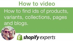 How to find product id, variant id, collection id, page id, blog id and article id