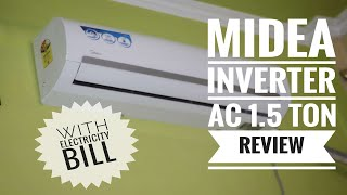 Midea Inverter AC 1.5 ton Full Review - With Electricity Bill