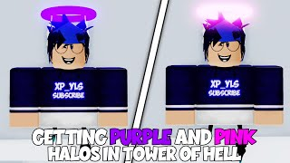 GETTING PINK AND PURPLE HALO IN TOWER OF HELL