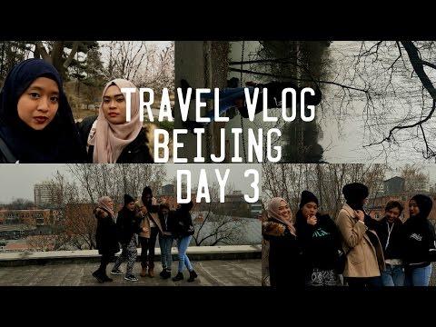 TRAVEL VLOG   BEIJING (Day 3)