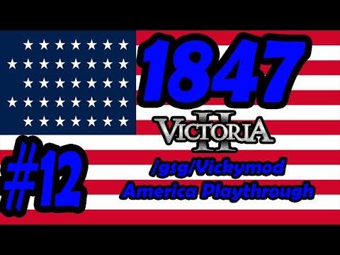 Mexican-American War!: Victoria 2 /gsg/ Vickymod America Playthrough #12